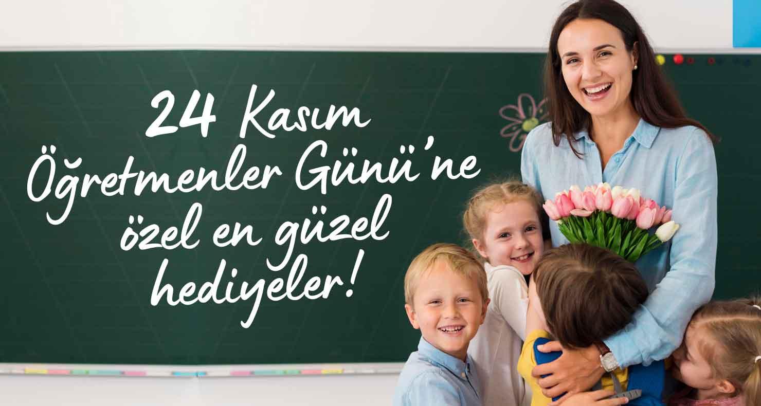 24 Kasım Öğretmenler Günü Hediyeleri %30 a varan indirimlerle
